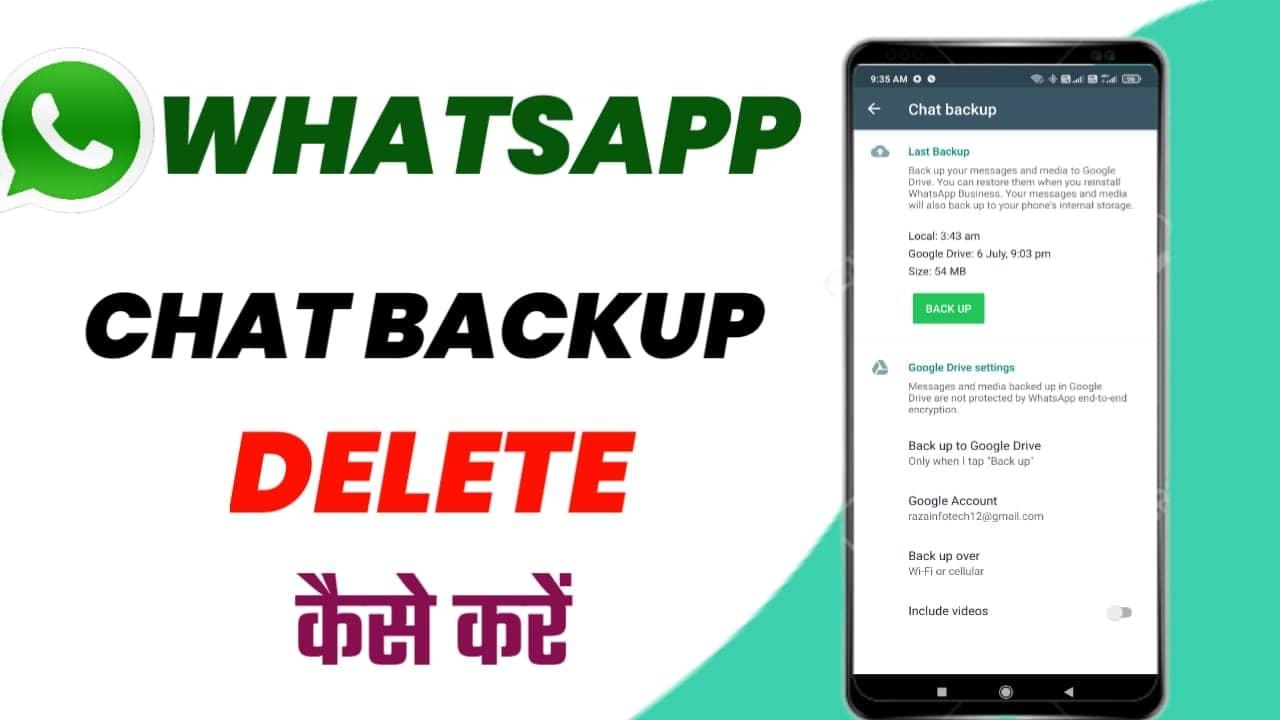 WhatsApp Chat Backup Delete Kaise Kare ! Delete WhatsApp Chat