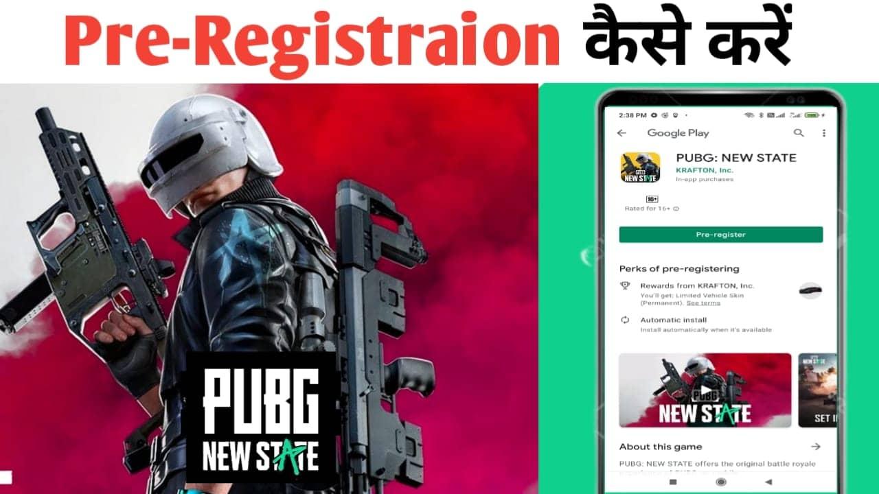 Pubg New State Pre-Registration kaise Kare Full Details 2021